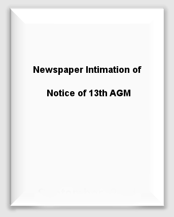 Newspaper Intimation for Informing to Shareholders Regarding 13th AGM