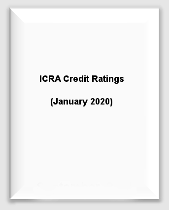 ICRA Credit Ratings (January 2020)