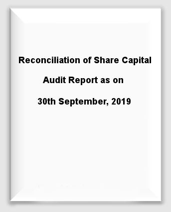 Reconciliation of Share Capital Audit Report as on 30th September, 2019