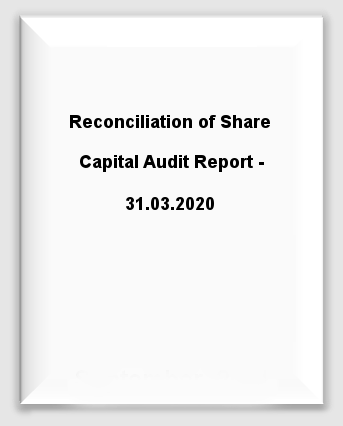 Reconciliation of Share Capital Audit Report - 31st March, 2020