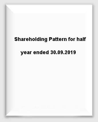 Shareholding Pattern for half year ended 30.09.2019